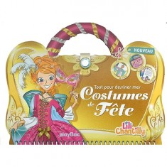 Carnet créatif Lili Chantilly : Tout pour dessiner mes costumes de fêtes
