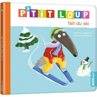 livre d 39 veil p 39 tit loup fait du ski jeux et jouets editions auzou avenue des jeux