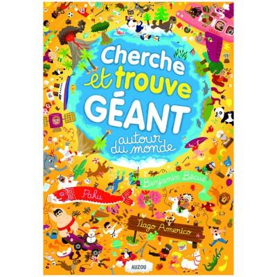 Livre Geant Cherche Et Trouve Autour Du Monde De Editions Auzou