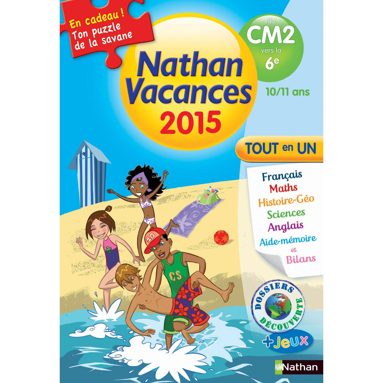 Cahier De Vacances Primaire Du Cm2 A La 6eme Nathan Vacances 2015 Tout En Un