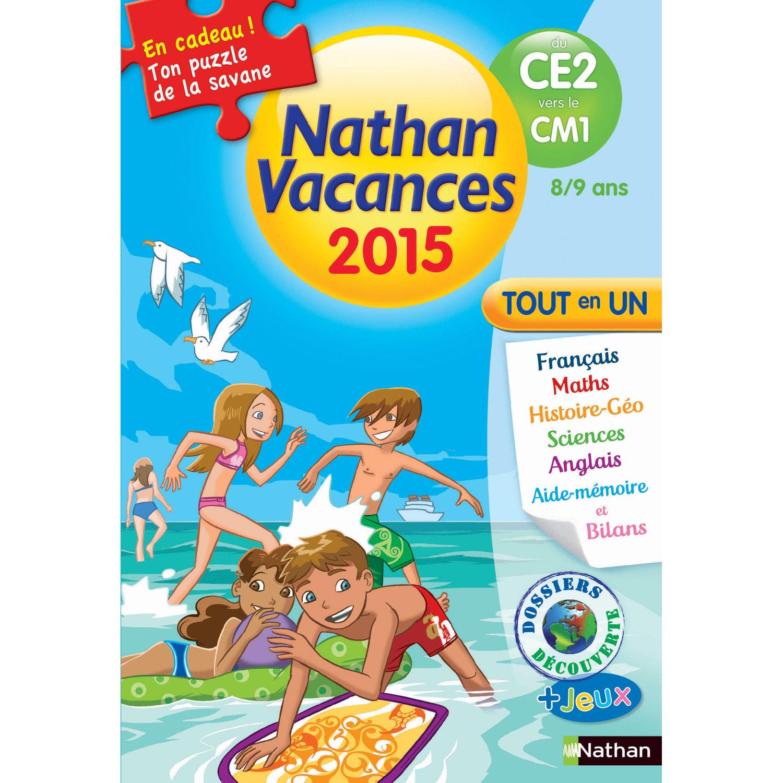 Cahier De Vacances Primaire Du Ce2 Vers Le Cm1 Nathan Vacances 2015 Tout En Un